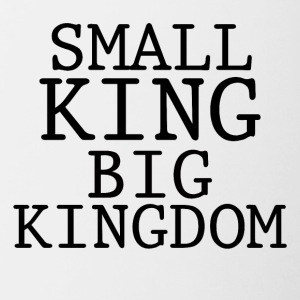 SMALL KING BIG KINGDOM - Contrasting Mug