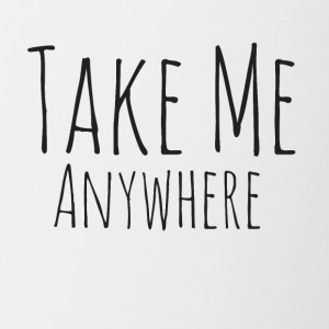 Take Me Anywhere - Tazze bicolor