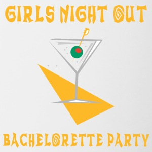 Bachelorette Party Girls Night Out - Tasse zweifarbig