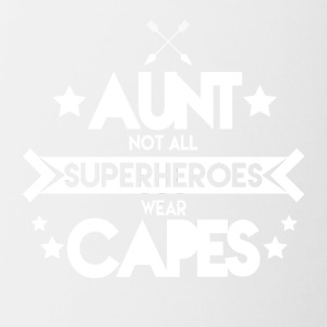 Aunt - Not all superheroes wear capes - Tasse zweifarbig