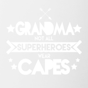 Oma - Grandma not all Superheroes wear capes - Tasse zweifarbig