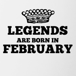 Legends are born in february - Tasse zweifarbig