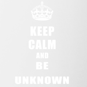 Unknown Rivals Keep Calm and be unknown - Contrasting Mug