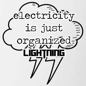 Electricians: Electricity is just organized lightnin - Contrasting Mug
