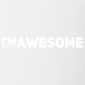 I'm so f * awesome white - Contrasting Mug