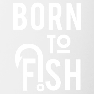 Born for fishing - Contrasting Mug