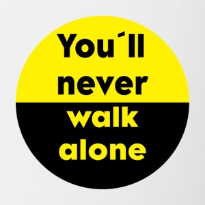 YOU´LL NEVER WALK ALONE - Tasse zweifarbig