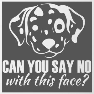 Dog / Dalmatian: Can You Say No With This Face? - Contrasting Mug