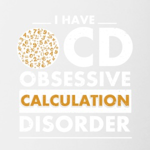 Calculation Disorder funny sayings - Contrasting Mug