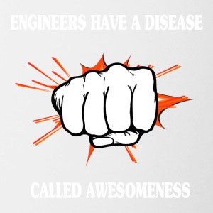 Engineers Have Disease Clalled Awesomeness - Funny - Contrasting Mug
