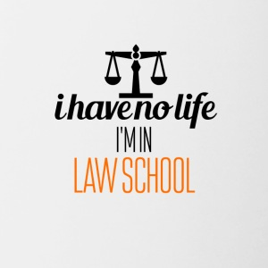 I'm in law school - Contrasting Mug