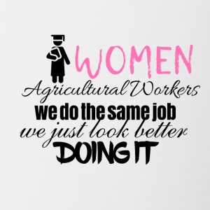Women agricultural workers look better doing it - Contrasting Mug