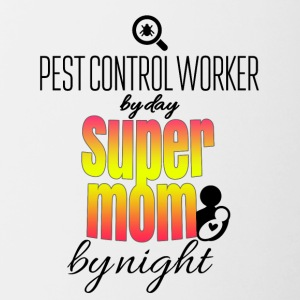 Pest control worker by day and super mom by night - Contrasting Mug