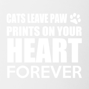 Cats leave paw prints on your heart forever - Tasse zweifarbig