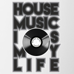 House Music is my life - Tasse zweifarbig