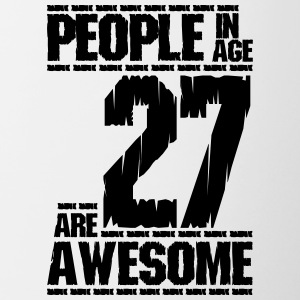 PEOPLE IN AGE 27 ARE AWESOME - Contrasting Mug