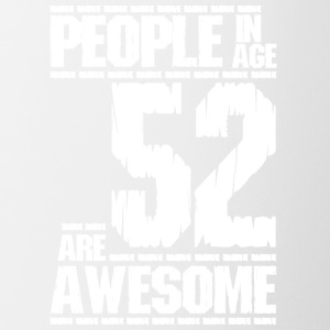 PEOPLE IN AGE 52 ARE AWESOME white - Contrasting Mug