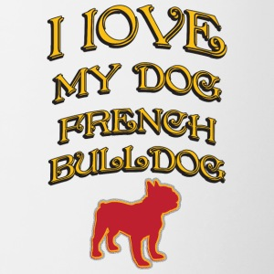 J'AIME MON DOG French Bulldog - Tasse bicolore
