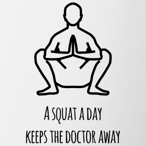 a squat a day keeps the doctor away - Tasse zweifarbig