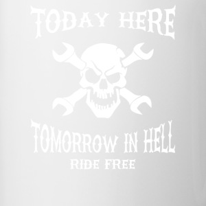 Today here, tomorrow in hell - Contrasting Mug