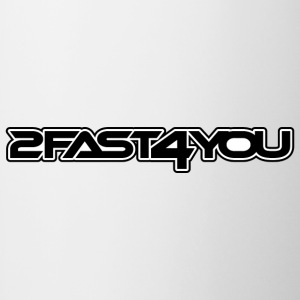 2fast4you - Mok tweekleurig