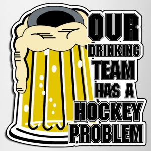 Hockey Our Drinking Team Has A Hockey Problem - Contrasting Mug