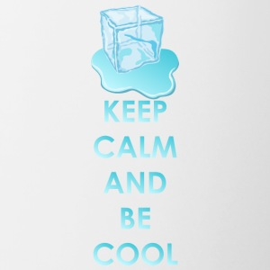 Keep calm and be cool - Contrasting Mug