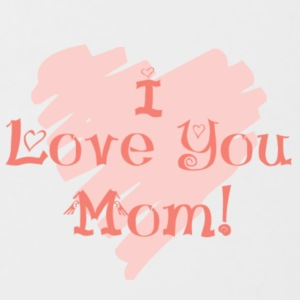 I love you mom! - Mok tweekleurig