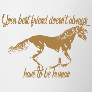 Your best friend does not always have to be human! - Contrasting Mug