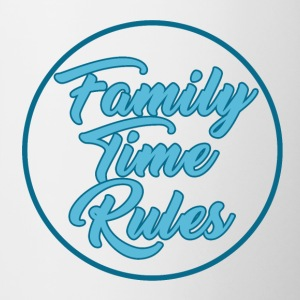 Family Time Rules - Family - Tasse zweifarbig