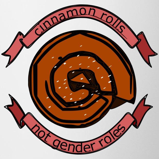Cinnamon rolls - not gender roles