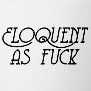 Eloquent As Fuck - Tasse bicolore