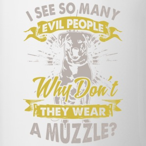 Dog: Why do not bad people wear muzzles? - Contrasting Mug