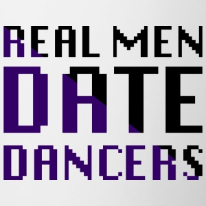 Real Men Date Dancers - Contrasting Mug