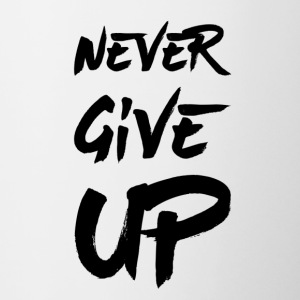 Never Give Up - Tasse bicolore