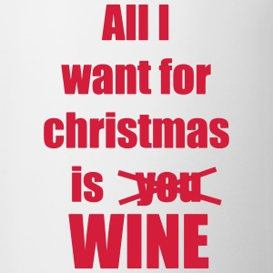 Christmas song saying Wine - Contrasting Mug