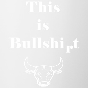 This is Bullshirt - Contrasting Mug