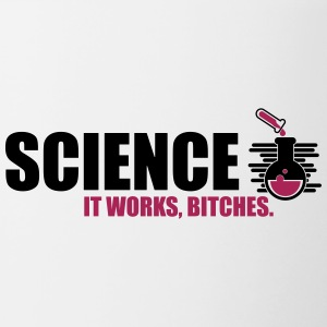 Science It Works Bitches - Contrasting Mug