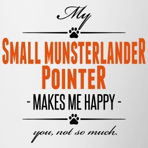My Small Munsterlander Pointer makes me happy - Tasse zweifarbig