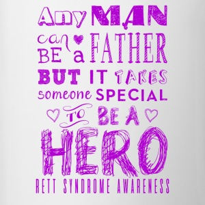 Rett Syndrome Awareness Father is a Hero - Contrasting Mug