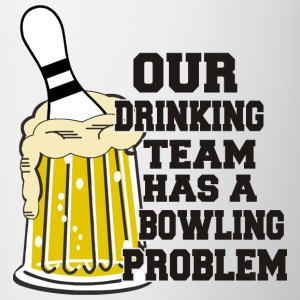 Bowling Our Drinking Team Has Bowling Problem - Contrasting Mug