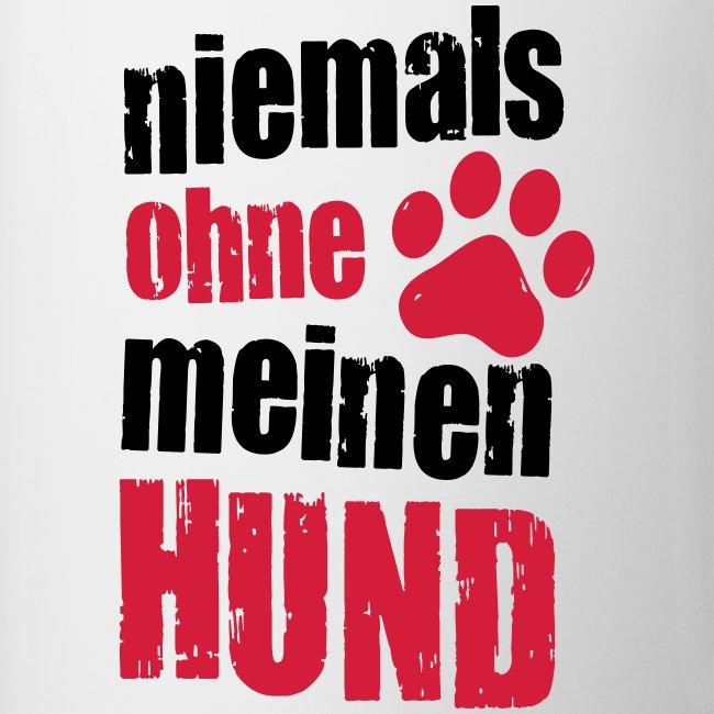 Vorschau: niemals ohne meinen hund - Tasse zweifarbig