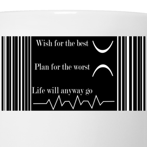 Life will go on - Mug