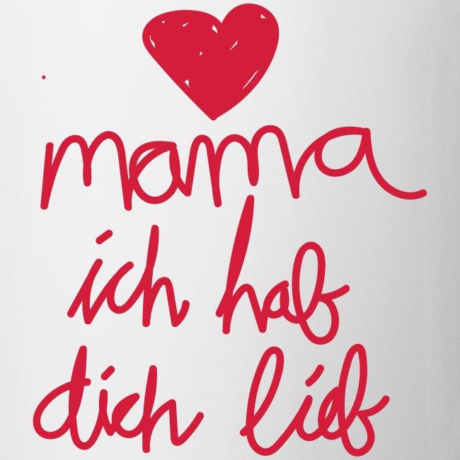 Mama Ich Hab Dich Lieb Mutter Kinder Familie Tasse