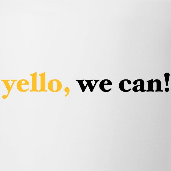 yello we can