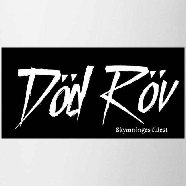 Död Röv - Skymninges fulest. Bandlogo