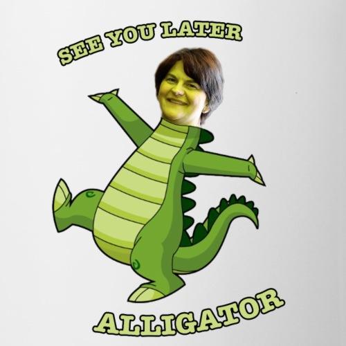 seer you later alligator - Mug