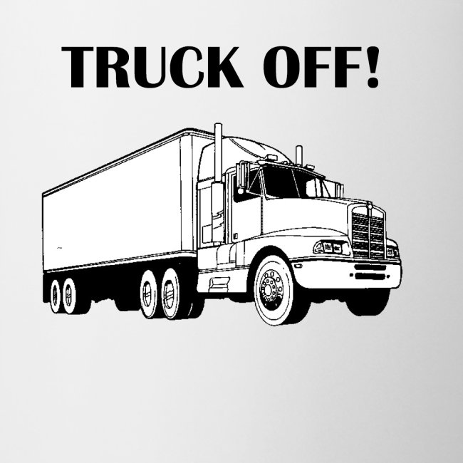 Truck off!