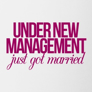 Hochzeit / Heirat: Under New Management - just got - Tasse