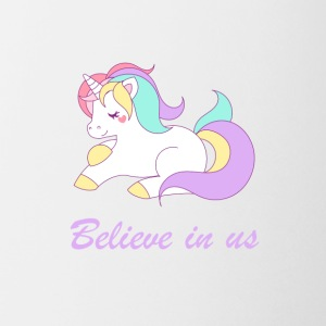 Believe in unicorns - Mug